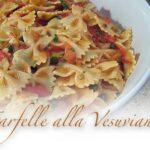 Farfelle alla Vesuviana: Easy Pasta recipe (bowties)