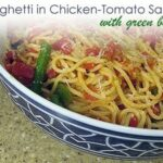 Spaghetti in Chicken-Tomato Sauce with Green Beans