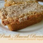 Peach Almond Bread with Cinnamon Topping - AmandasCookin.com