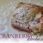 Cranberry Kuchen (Coffee Cake)