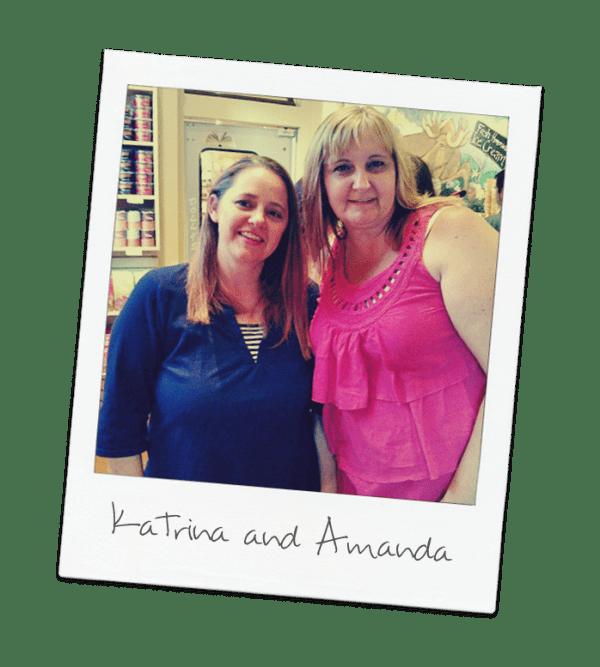 Katrina and Amanda