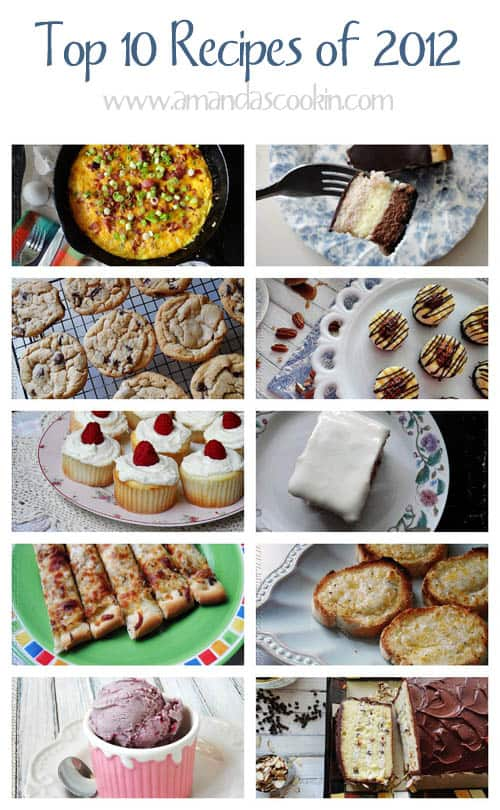 Top 10 Recipes of 2012 - AmandasCookin.com