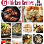 15 Chicken Recipes for Dinner