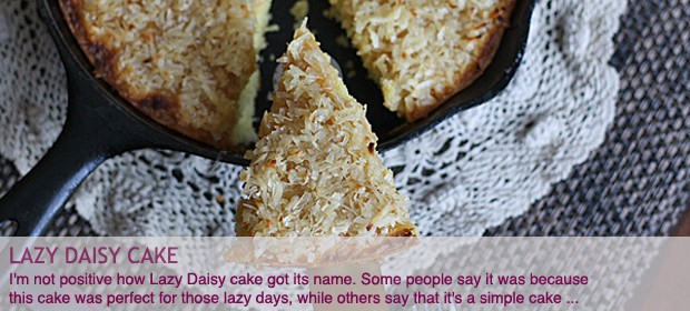 Vintage Recipe: Lazy Daisy Cake