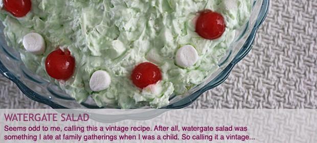 Vintage Recipe: Watergate Salad