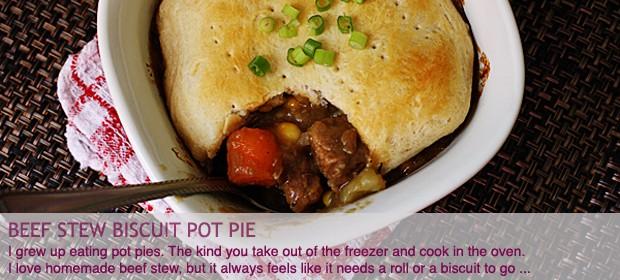 Beef Stew Biscuit Pot Pie