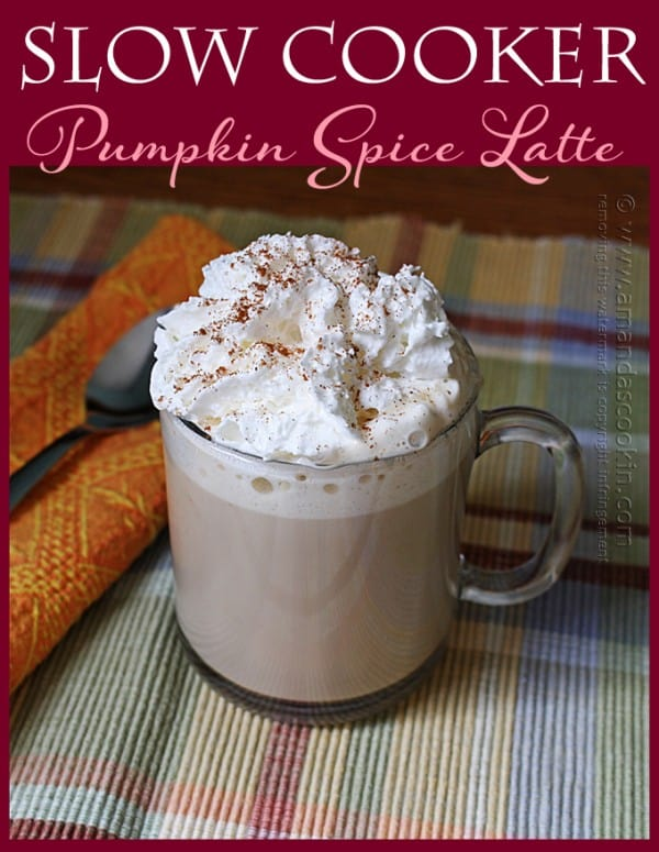 Slow Cooker Pumpkin Spice Latte - Amanda's Cookin'