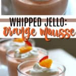 whipped jello mandarain orange mousse pin image