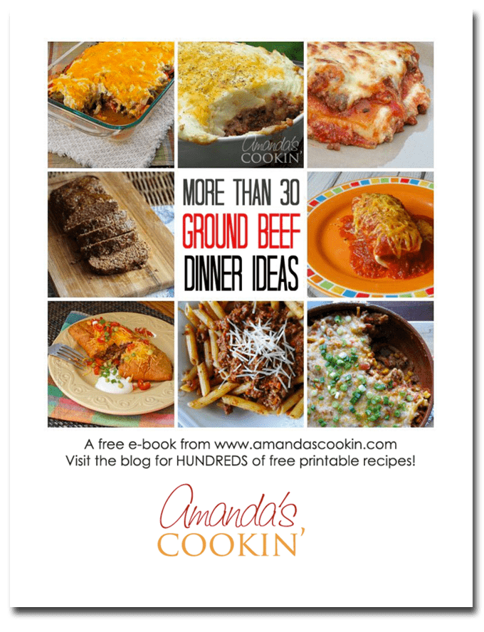 Free e-book - 30 Ground beef dinner ideas from Amanda's Cookin'