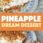 pineapple dream desert