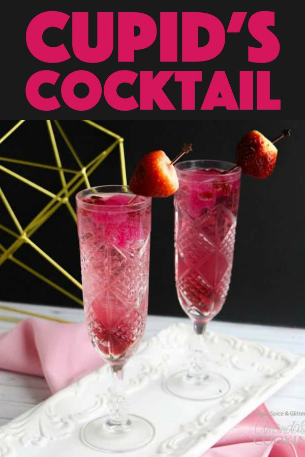 Cupid's Cocktail- Valentine's Day Champagne Cocktail