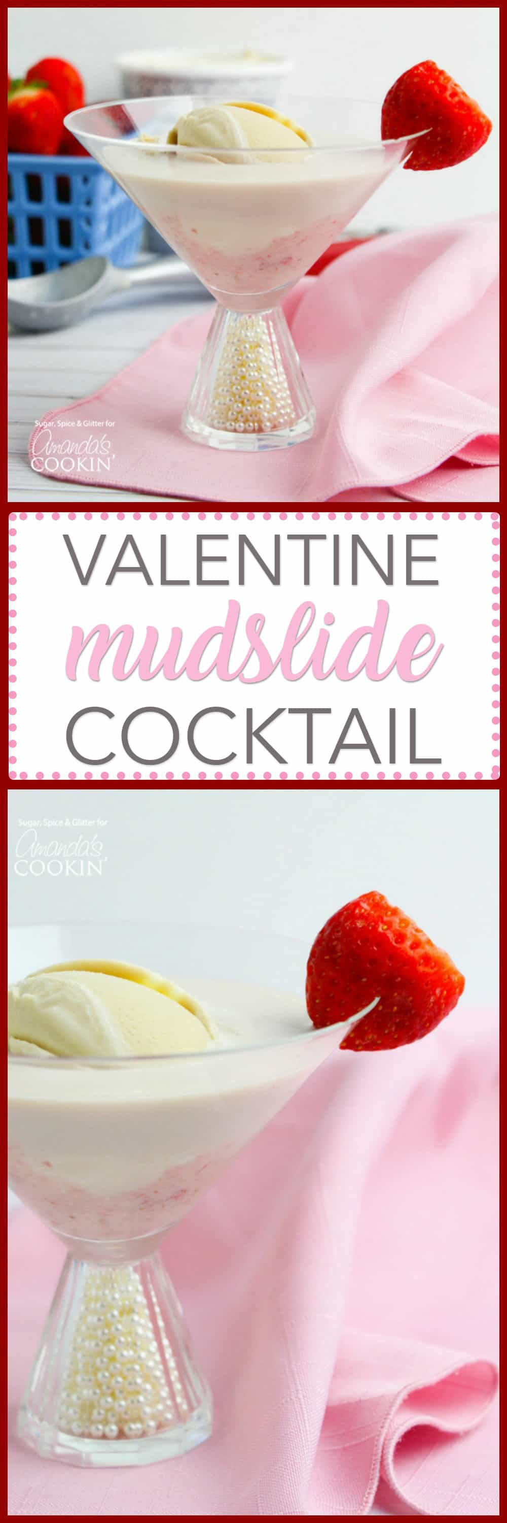 This Valentine's Mudslide adds fresh strawberries into the mix for a fresh and fruity take on a frozen cocktail classic. Make this for someone you love!