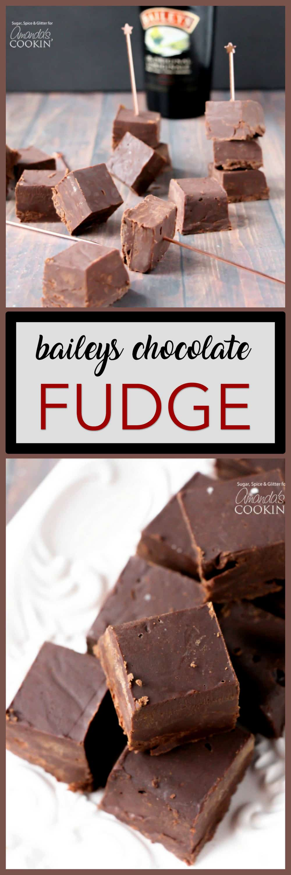 Baileys Fudge: a rich and delicious chocolate fudge spiked with ...