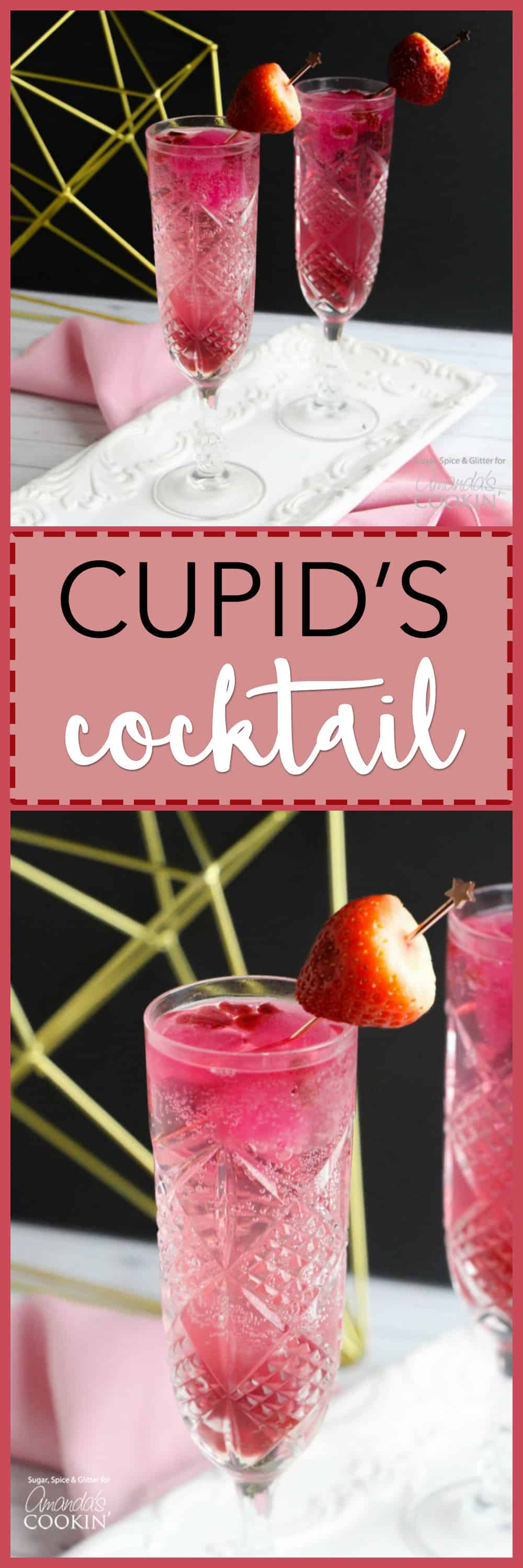 Cupid's Cocktail is the perfect drink for Valentine's Day. When you take strawberries and champagne and combine them, it doesn't get any better!