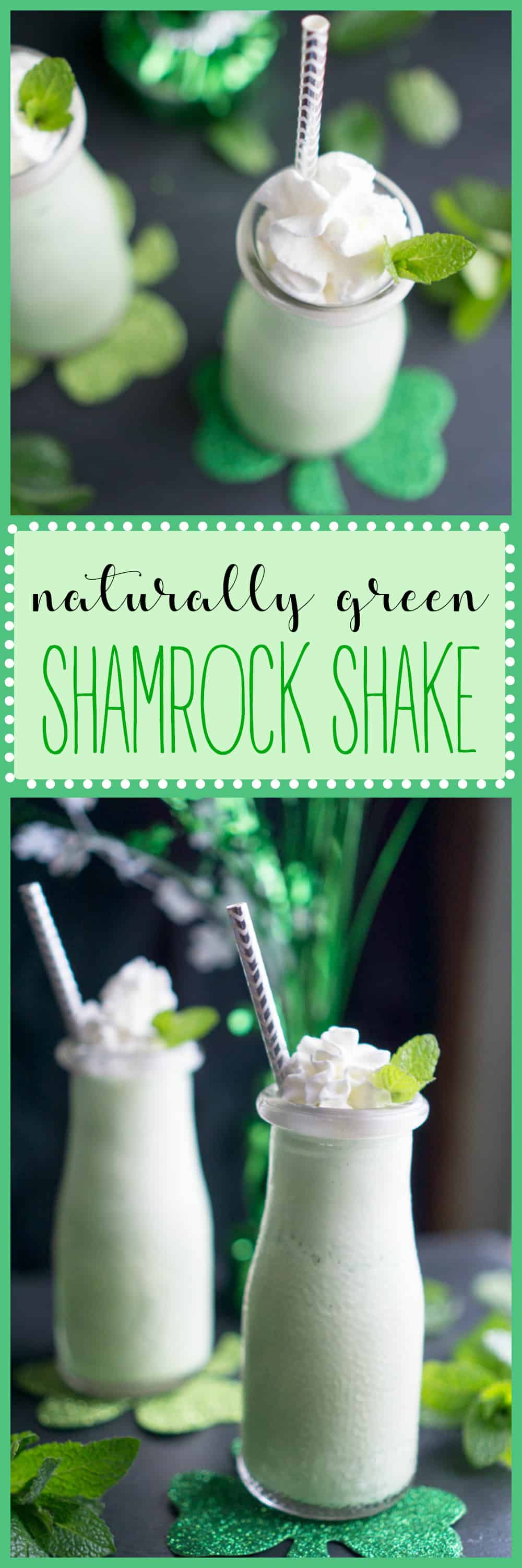 Naturally Green Shamrock Shake - ice cream shake made with fresh mint. Great way to avoid food dyes while celebrating the Irish holiday.
