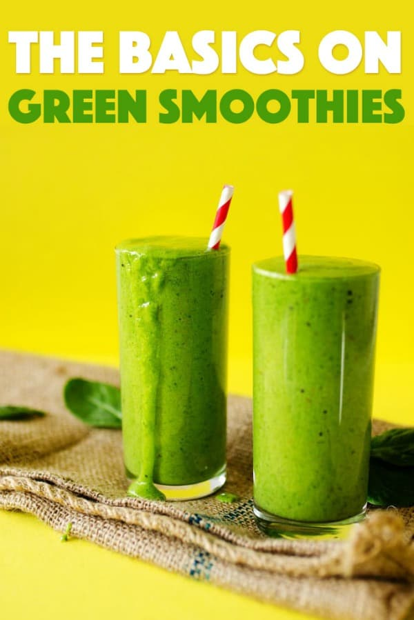 Beginner basics on Green Smoothies!