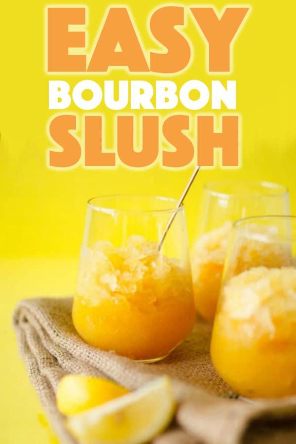Easy Bourbon Slush