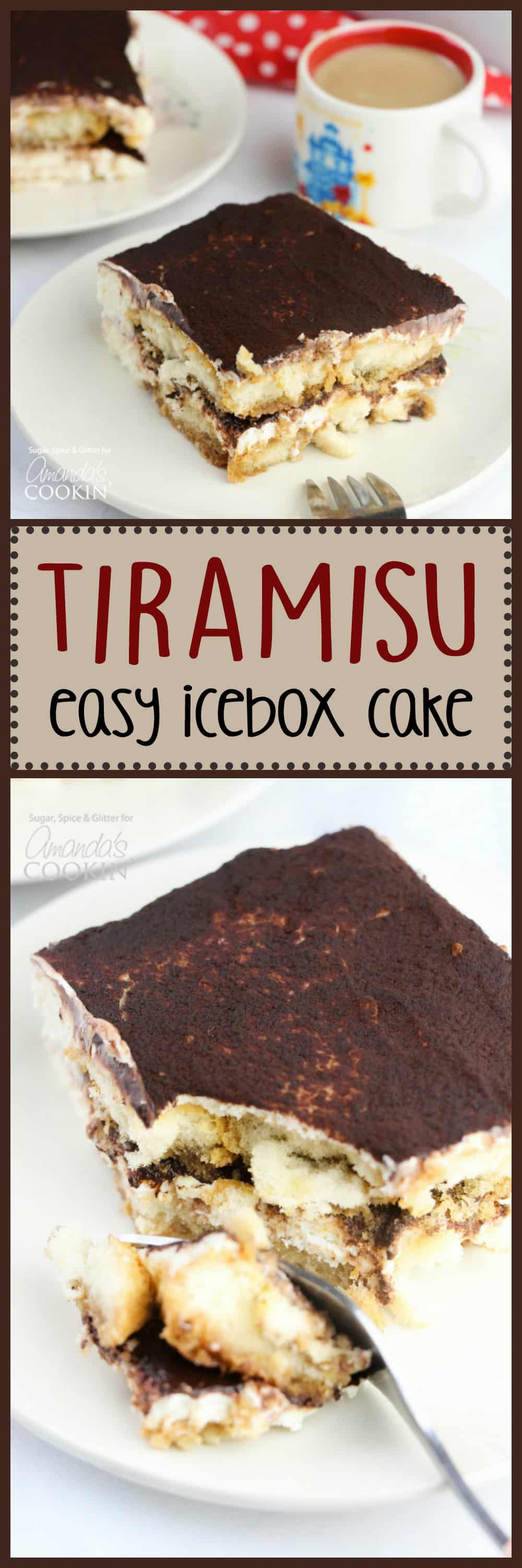 This no-bake Tiramisu Icebox Cake comes together in minutes and is the perfect dessert with a cup of coffee or after a traditional Italian meal. #tiramisu #iceboxcake #refrigeratorcake #tiramisudessert #dessertrecipes #dessert #coffee #espresso #cocoa #italiandessert
