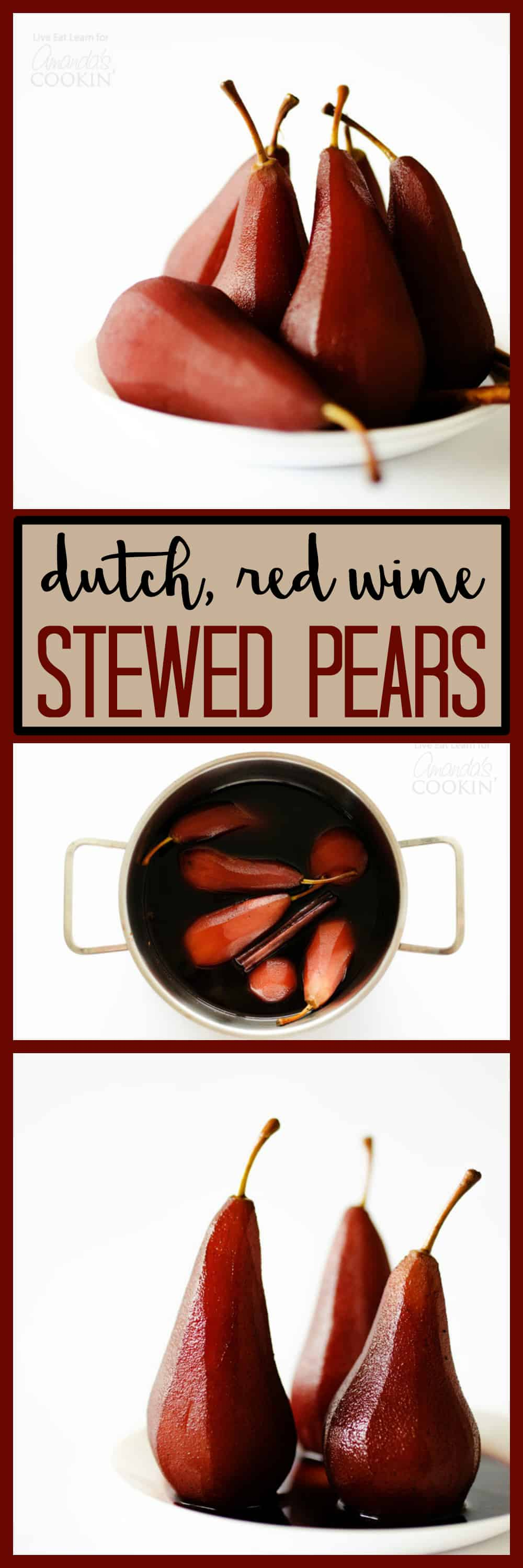 Stewed Pears: Soaked in red wine and spiced with the flavors of Christmas, the Dutch like to make a big batch of these and set them on the table whenever!