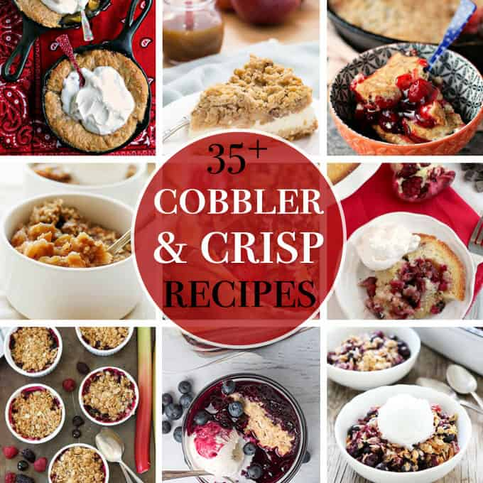 35+ Delectable Crisp and Cobbler Recipes