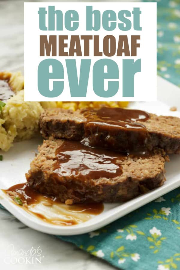 The Best Meatloaf Ever Recipe