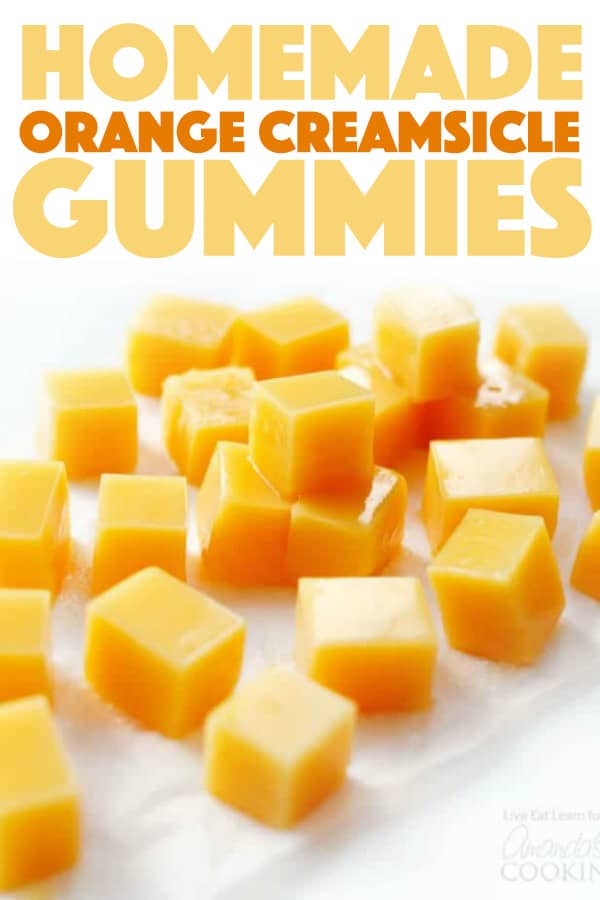 Easy Orange Creamsicle Gummies
