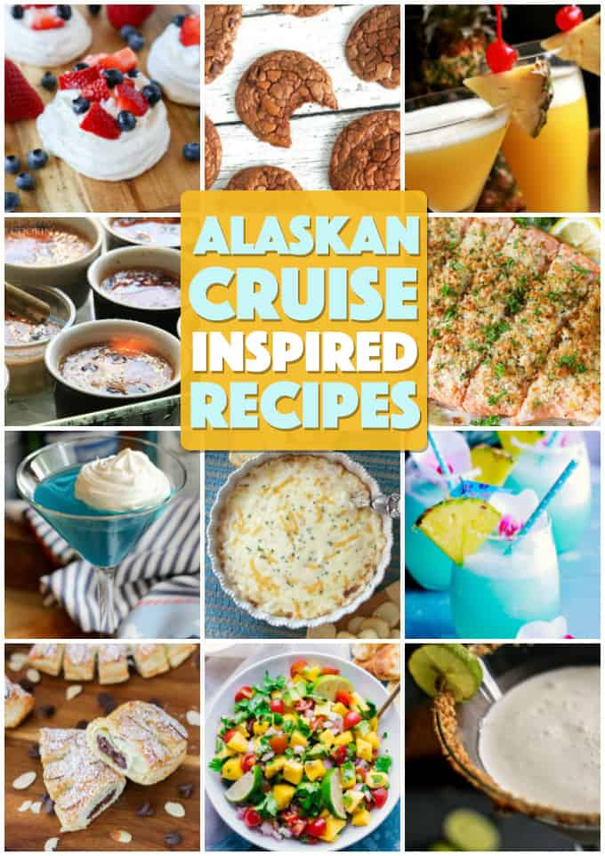 alaskan cruise inspired recipes collage