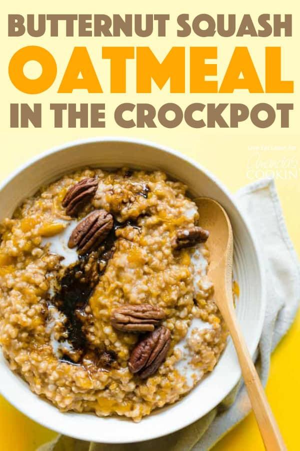 Crockpot Butternut Squash Oatmeal