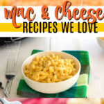 MACARONI AND CHEESE RECIPES WE LOVE PIN IMAGE