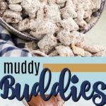 muddy buddies pin image