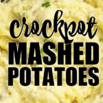 close up of crockpot mashed potatoes pin image