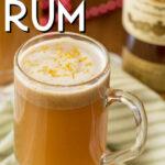 hot buttered rum in a mug