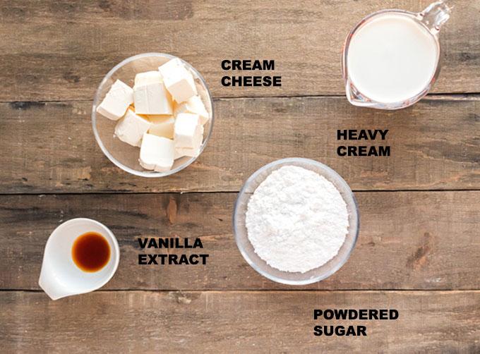 ingredients for cream cheese frosting: cream cheese, heavy cream, powdered sugar, vanilla