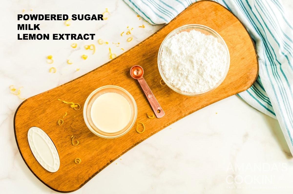 labeled ingredients for lemon glaze